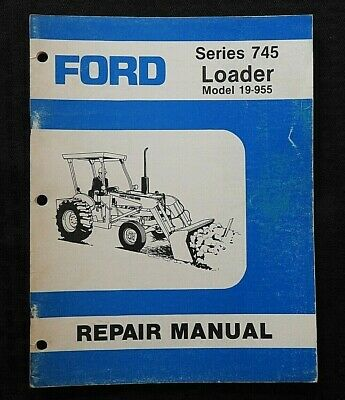 Ford Tractor 745 Industrial Loader Shop Repair Manual CHPA