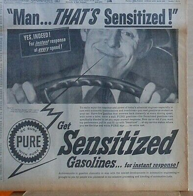 Large 1953 newspaper ad for Pure Oil Co - happy driver, Man That's Sensitized!
