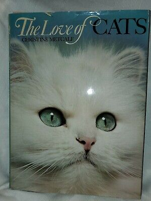 THE LOVE OF CATS by Christine Metcalf Coffee Table Book (H.C. 1979)