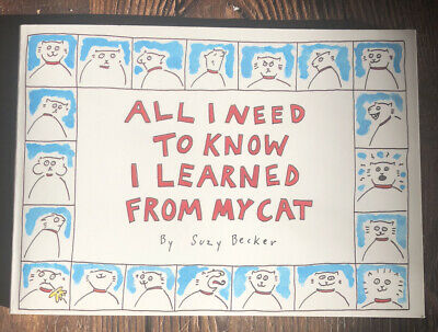 NEW All I Needed To Know I Learned From My Cat Book Suzy Becker