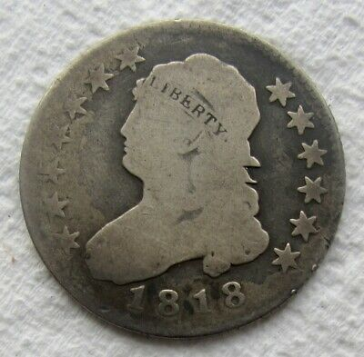 1818 25C Capped Bust Quarter Large Diameter Nice Circulated Coin Bold Date Shows