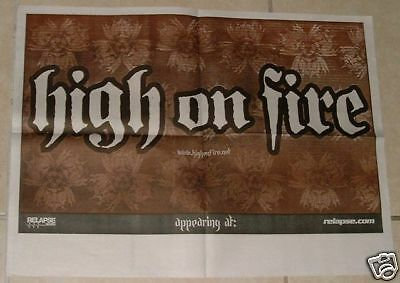HIGH ON FIRE * CEPHALIC CARNAGE * Two Sided Poster *
