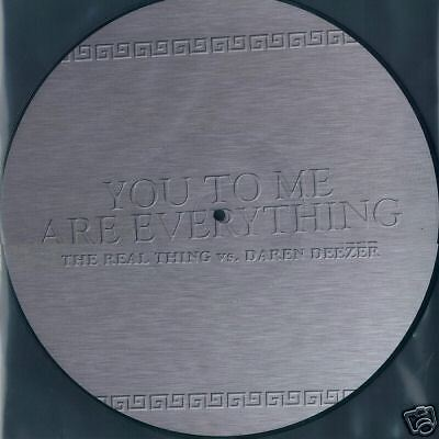 Picture Vinyl The Real Thing You To Me Are Everything