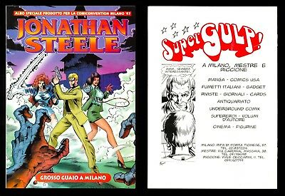 "Jonathan Steele - Comiconvention Milano 97 ""magazzino"""