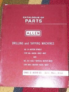 Allen Drilling/Tapping Machine Parts Catalog/Manual