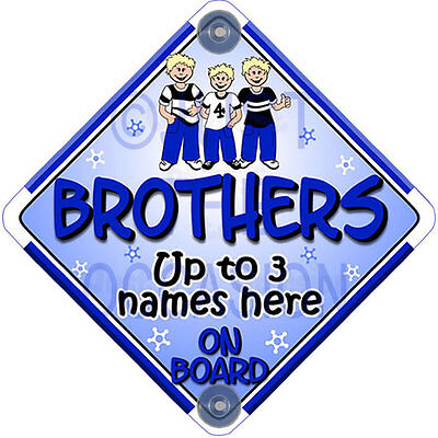 NEW Personalised for   2 or 3 BROTHERS   Blue Baby on Board Car Window Sign