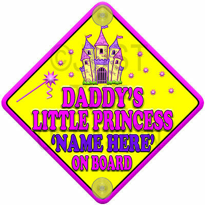 Personalised Yellow DADDY'S LITTLE PRINCESS Castle Baby On Board Car Window Sign