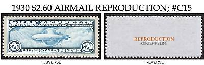 1930 Graf Zeppelin #c15 Airmail Reproduction