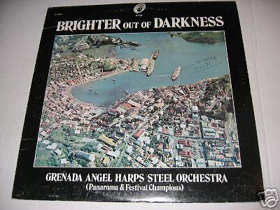 Brighter out of Darkness/Grenada Angel Harps Steel Orch