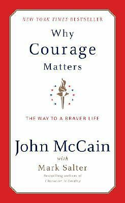 Why Courage Matters by John McCain HB 2004