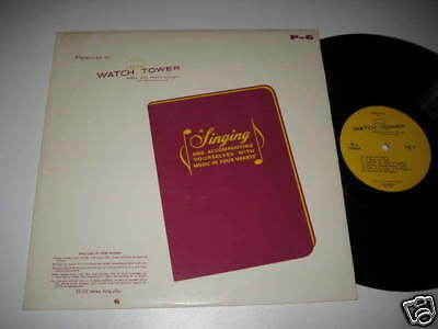 LP/WATCH TOWER/BIBLE and Tract Society/Singing/P-6
