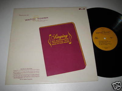 LP/WATCH TOWER/BIBLE and Tract Society/Singing/P-7