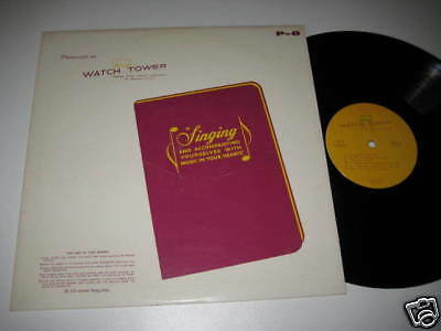 LP/WATCH TOWER/BIBLE and Tract Society/Singing/P-8