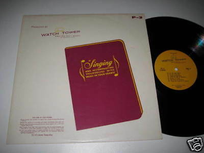LP/WATCH TOWER/BIBLE and Tract Society/Singing/P-3