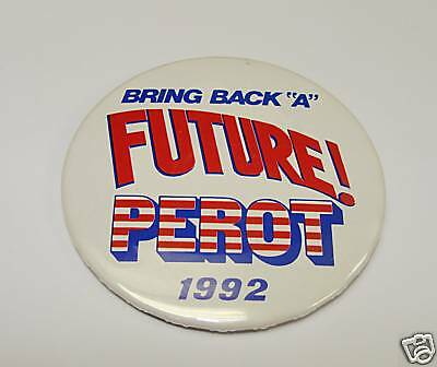 1992 Campaign Pin Pinback Button Political ROSS PEROT