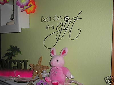Each day is a gift wall mural decor art decal vinyl NEW
