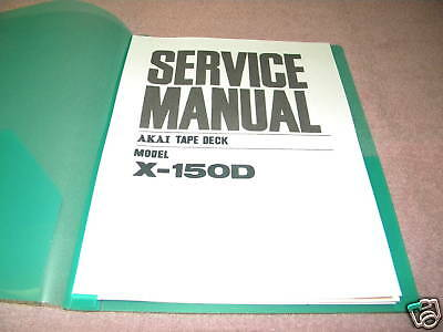 AKAI X-150D STEREO TAPE DECK SERVICE MANUAL  28 PAGES FREE SAME DAY SHIPPING
