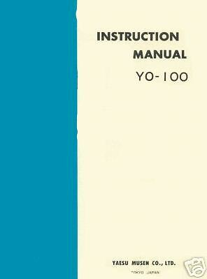 YAESU Y0-100 INSTRUCTION MANUAL