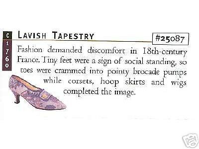 Just The Right Shoe, LAVISH TAPESTRY, Retired