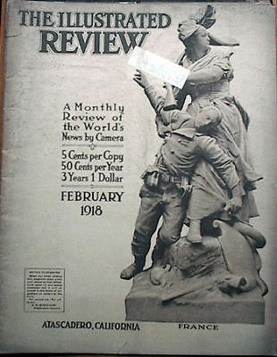 Feb 1918 Illustrated Review Mag- WW 1 Photos/News