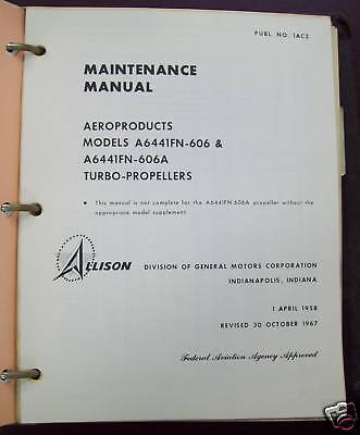 Allison Turbo-Prop A6441FN-606 & 606A Maint Manual