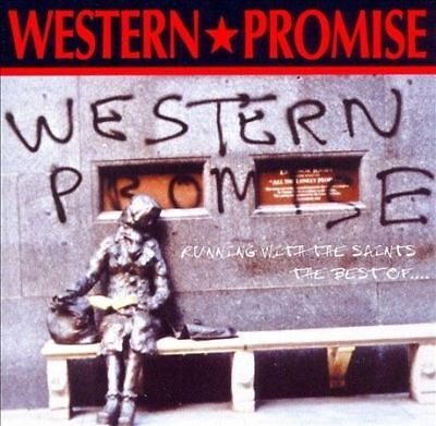 Western Promise - Runnin With The Saints: Best Of… CD