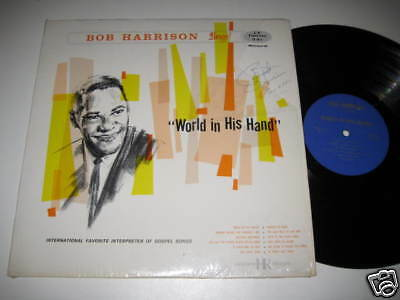 LP/BOB HARRISON SINGS/WORLD IN HIS HAND/SIGNIERT/signed /AUTOGRAMM