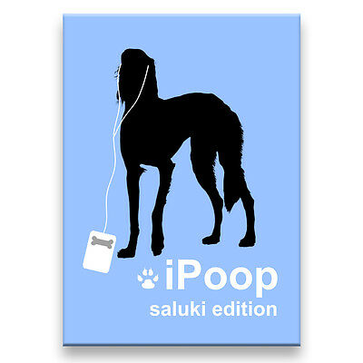 SALUKI iPoop FRIDGE MAGNET New DOG FUNNY