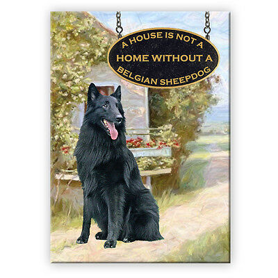 BELGIAN SHEEPDOG House Is Not A Home FRIDGE MAGNET Groenendael
