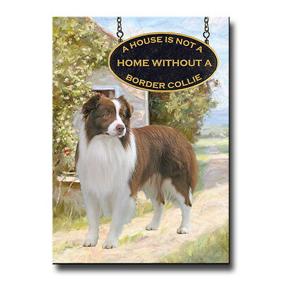 BORDER COLLIE House Is Not A Home FRIDGE MAGNET No 2 RW