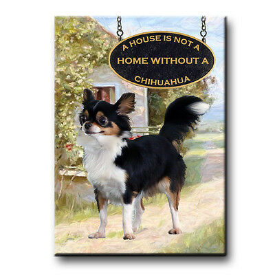 CHIHUAHUA House Is Not A Home FRIDGE MAGNET No 2 DOG