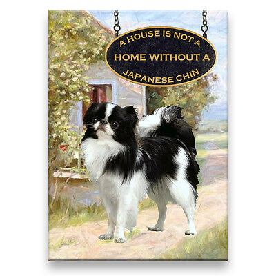 JAPANESE CHIN a House Is Not A Home FRIDGE MAGNET New