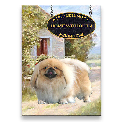 PEKINGESE a House Is Not A Home FRIDGE MAGNET Dog