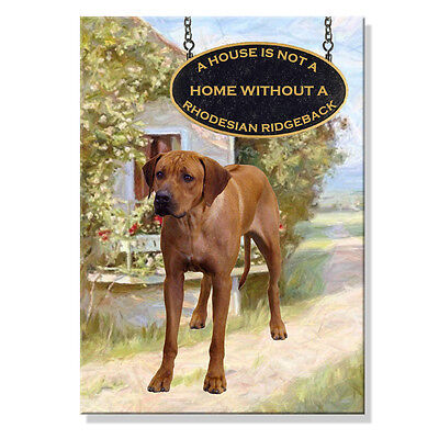 RHODESIAN RIDGEBACK House Is Not A Home FRIDGE MAGNET