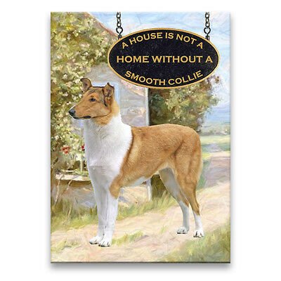 SMOOTH COLLIE House Is Not A Home FRIDGE MAGNET No 1