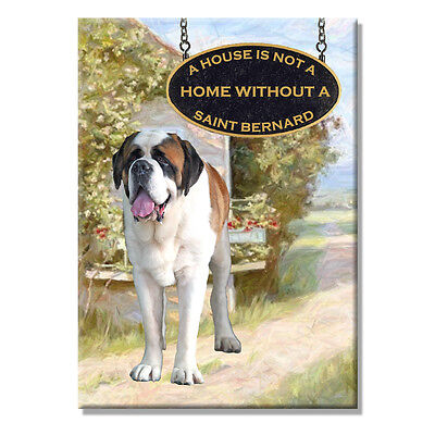 ST BERNARD House Is Not A Home FRIDGE MAGNET Saint