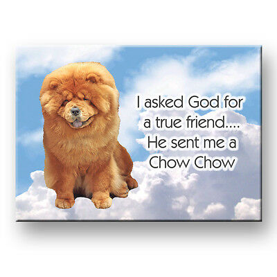 CHOW CHOW True Friend From God FRIDGE MAGNET New DOG