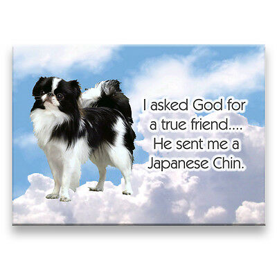 JAPANESE CHIN True Friend From God FRIDGE MAGNET Dog