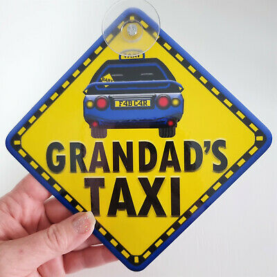 NEW ~ Blue ~ GRANDADS TAXI ~ Non Personalised Baby on Board Car Window Sign