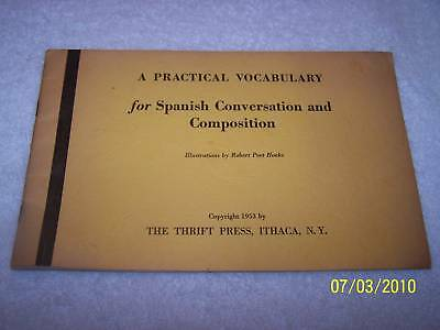 Vocabulary for Spanish Conversation & Composition 1953