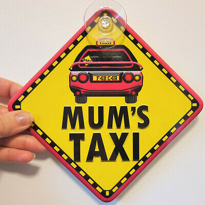 NEW Pink   MUMS TAXI   Non Personalised Novelty Baby on Board Car Window Sign