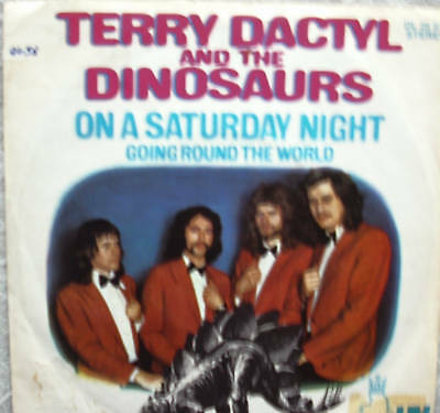 """7"""" TERRY DACTYL & THE DINOSAURS : On A Saturday Night"""