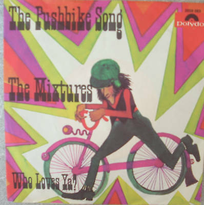 """7"""" 1970 ! THE MIXTURES : The Pushbike Song // MINT-? \"""