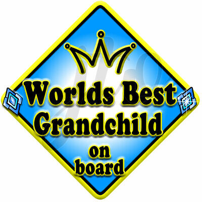 Blue ~ WORLDS BEST GRANDCHILD ~ JEWEL ~ Non Personalised Baby on Board Car Sign