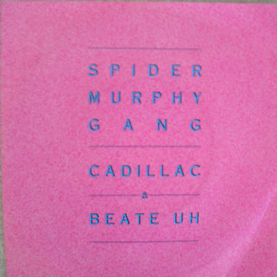 """7"""" 1985! SPIDER MURPHY GANG Cadillac + Beate Uh /MINT-"""