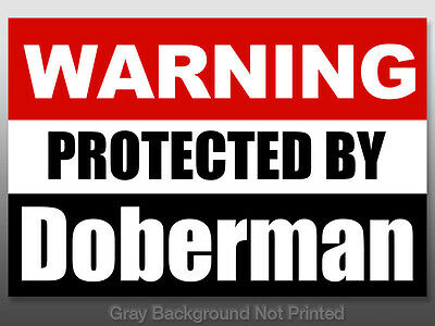 Warning Protected by Doberman Sticker - dog dobie decal