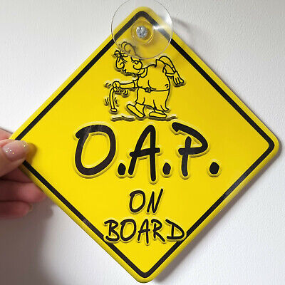 DOODLES OAP ~ O.A.P LADY PENSIONER ~ Novelty Baby on Board Car Window Sign