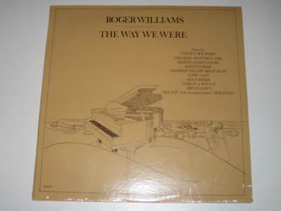 LP/ROGER WILLIAMS/THE WAY WE WERE/mca 403 SEALED
