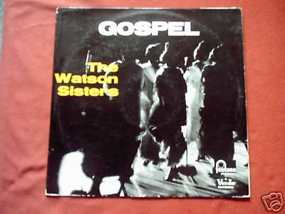 "THE WATSON SINGERS - "" Gospel "" LP nm (FONTANA)"