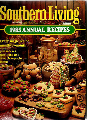 Southern Living 1985 Annual Recipes Cookbook